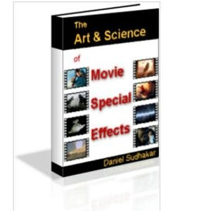 The Art & Science of Movie Special Effects