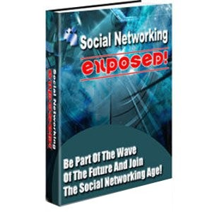 Social Networking Exposed