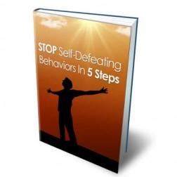 Stop Self Defeating Behaviors In 5 Steps