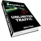 Secrets to Unlimited Traffic
